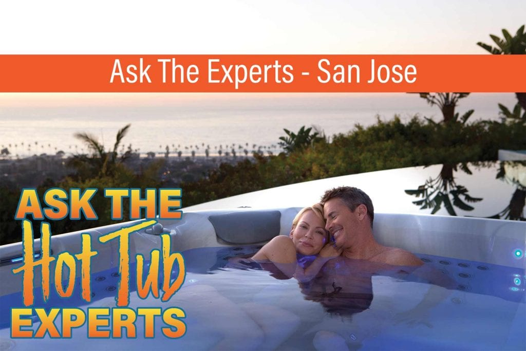 Ask The Hot Tub Experts San Jose