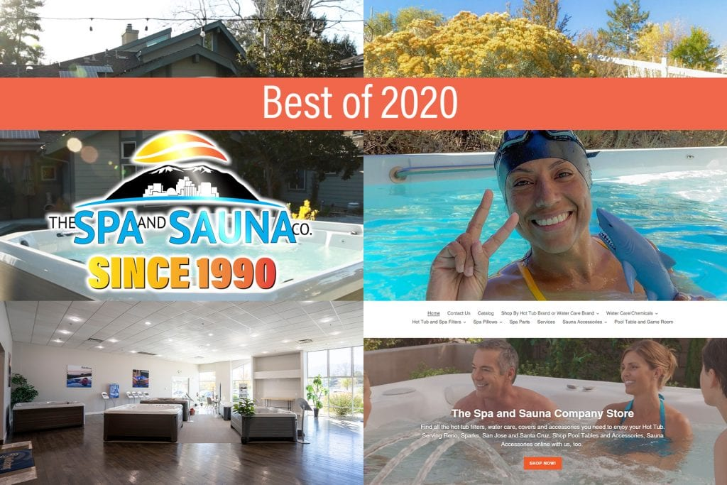 Best of 2020 - Reno, San Jose, Santa Cruz Hot Tub Dealer shares high points of 2020