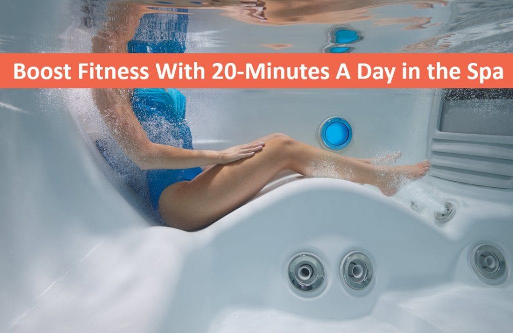 Boost Fitness With 20 Minutes A Day in Santa Clara Hot Tub or Portable Spa