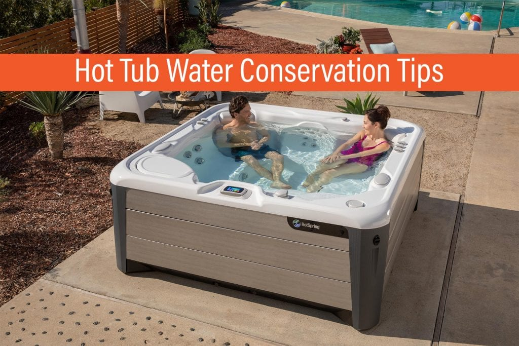 Hot Tub Water Conservation Tips