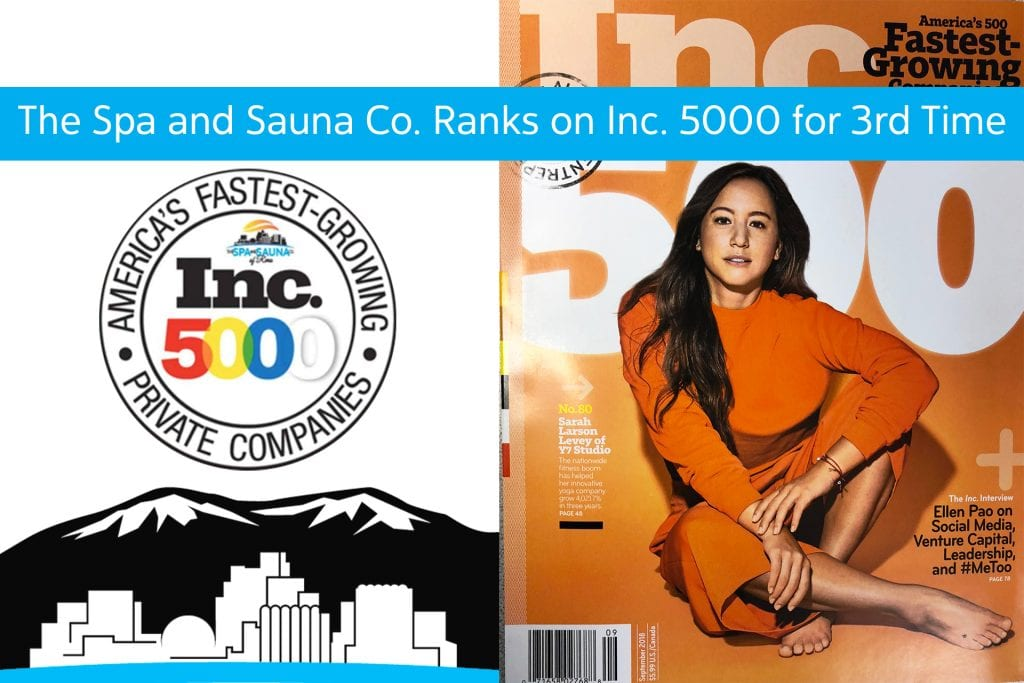 For Third Year in a Row, The Spa & Sauna Company Ranks on the 2018 Inc. 5000 List!