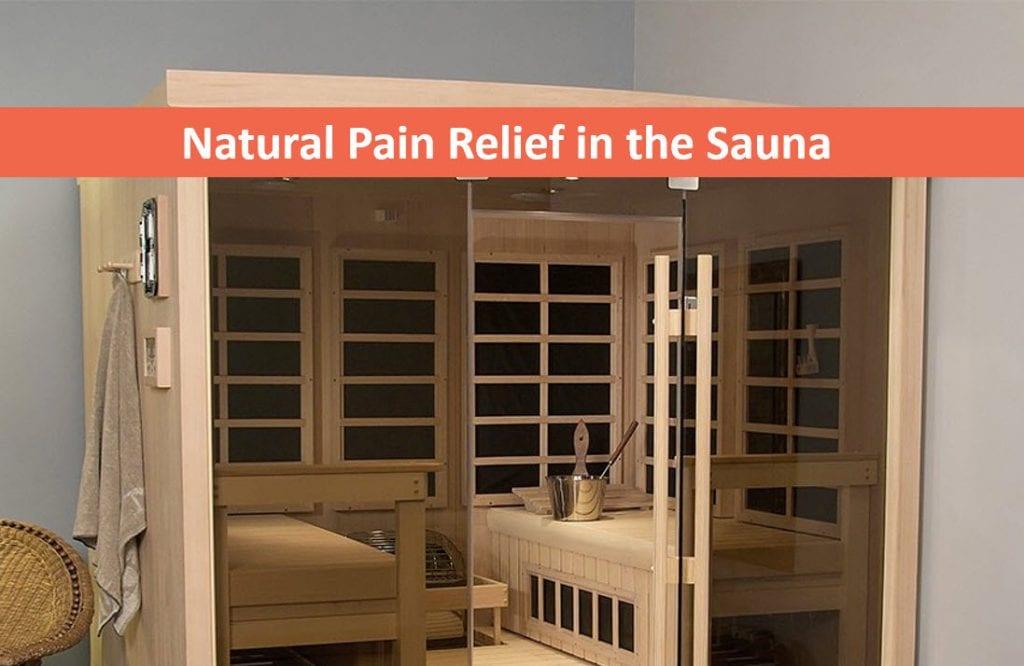 Natural Pain Relief in the Sauna, Infrared Sauna Store Reno