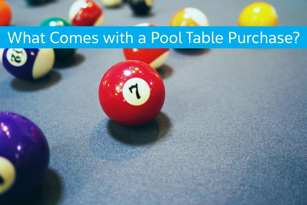 What comes with a pool table purchase