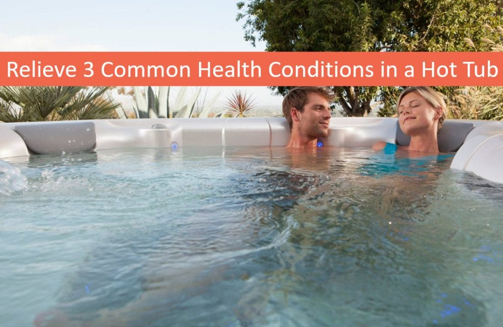 Relieve 3 Common Health Conditions in a Portable Spa, Hot Tubs Santa Cruz