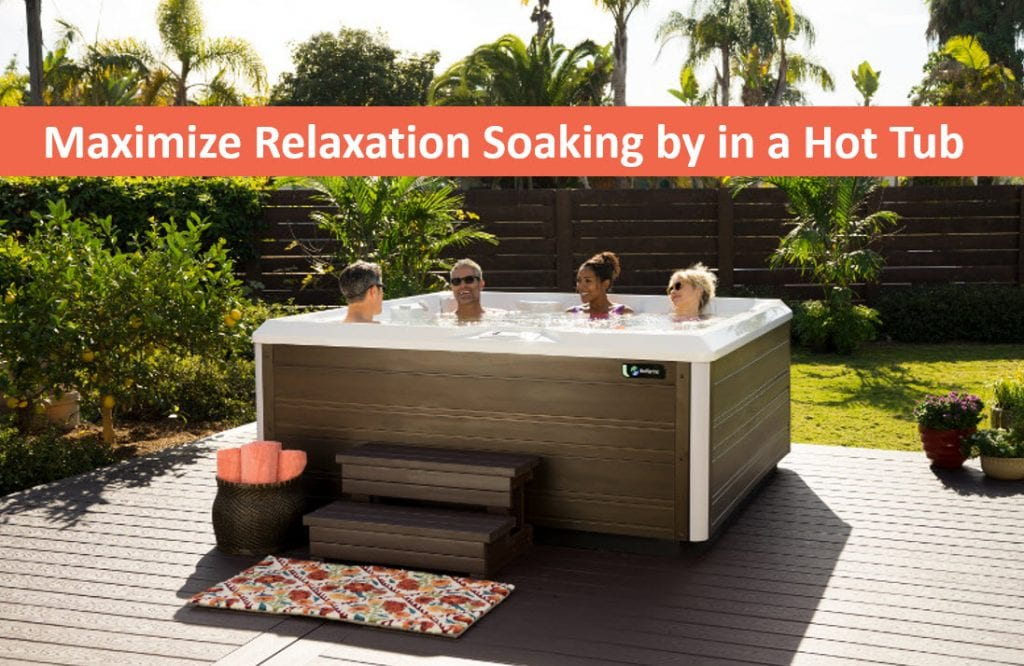 Maximize Relaxation Soaking by in a Spa, Hot Tubs Sparks