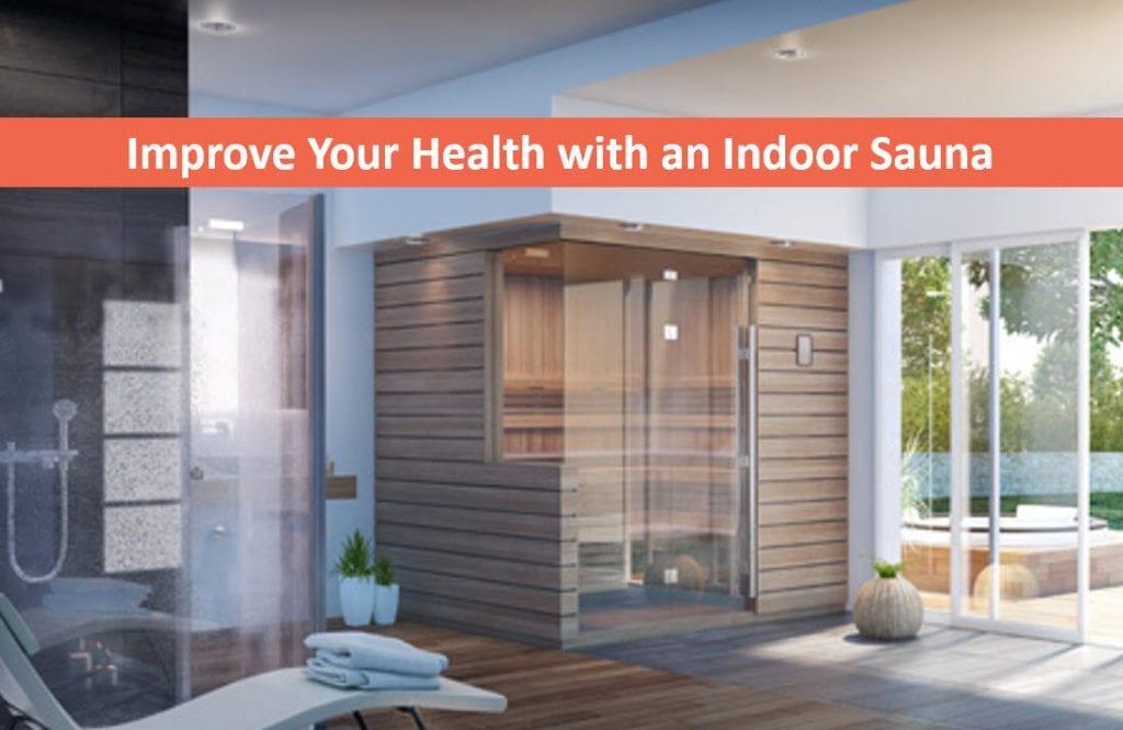 Improve Your Health with an Indoor Sauna, Infrared Saunas Reno