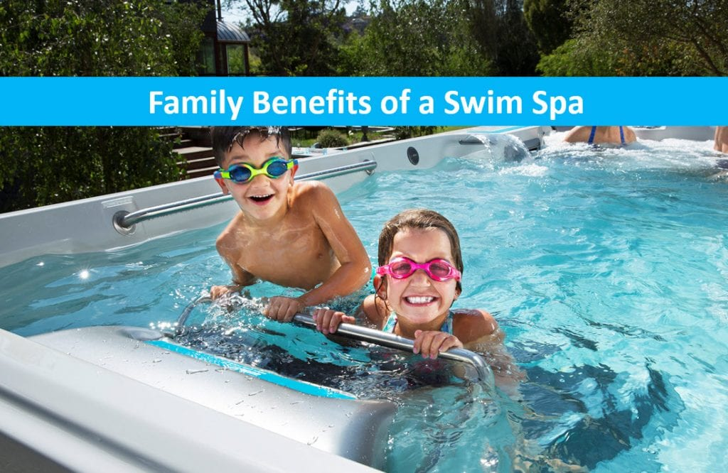 Family Benefits of a Swim Spa, Mountain View Lap Pool Dealer